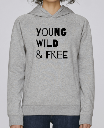 Sweat Capuche Femme Stanley Base YOUNG, WILD, FREE par tunetoo