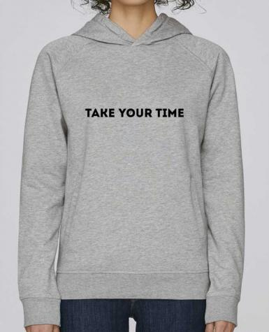 Sweat Capuche Femme Stanley Base Take your time par tunetoo