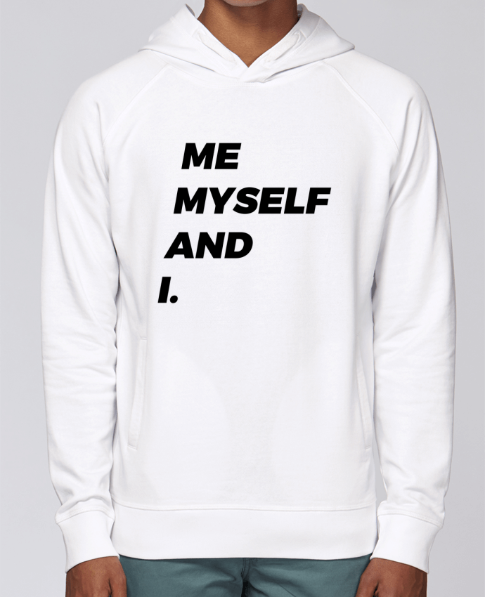 Sweat Capuche Homme Stanley Base me myself and i. par tunetoo