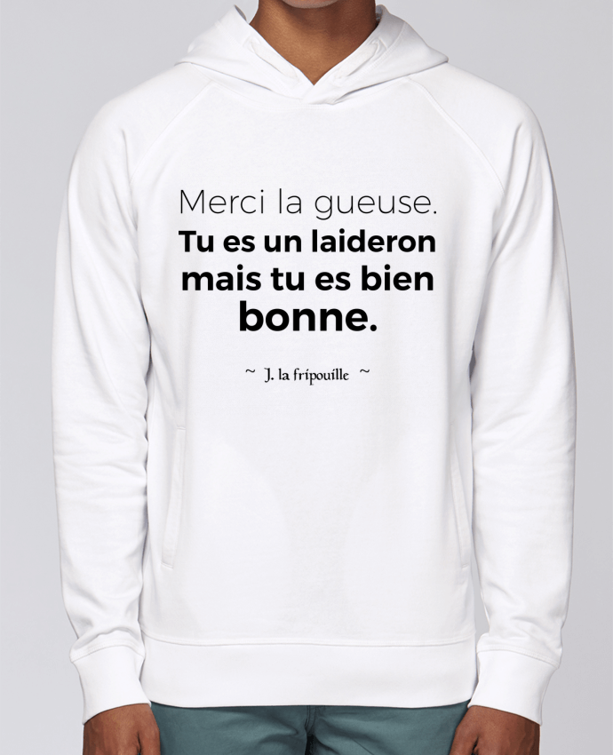 Sweat Capuche Homme Stanley Base Merci la gueuse par tunetoo