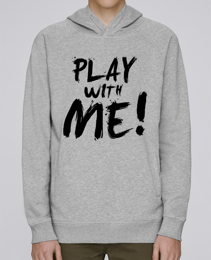 Sweat Capuche Homme Stanley Base Play with me ! par tunetoo