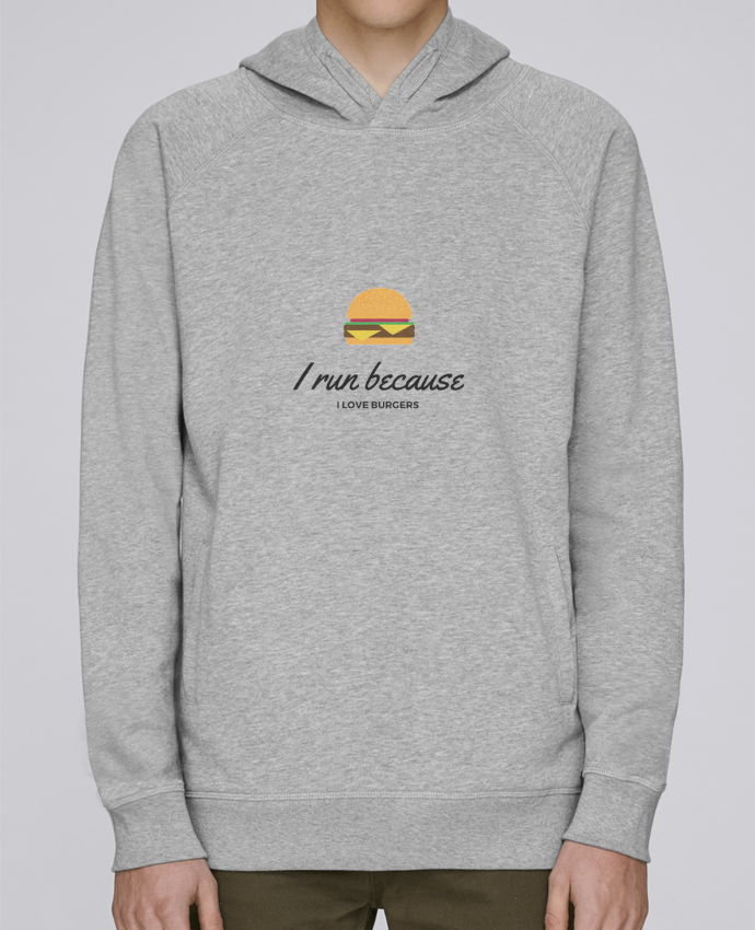 Sweat Capuche Homme Stanley Base I run because I love burgers par Dream & Inspire