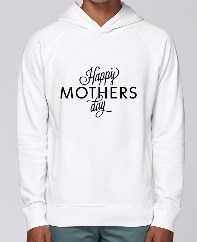 Sweat Capuche Homme Stanley Base Happy Mothers day par tunetoo
