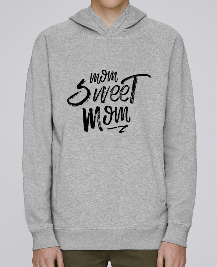 Sweat Capuche Homme Stanley Base Mom sweet mom par tunetoo