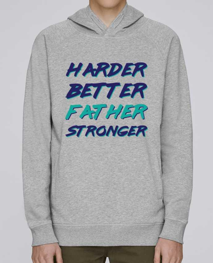Sweat Capuche Homme Stanley Base Harder Better Father Stronger par tunetoo