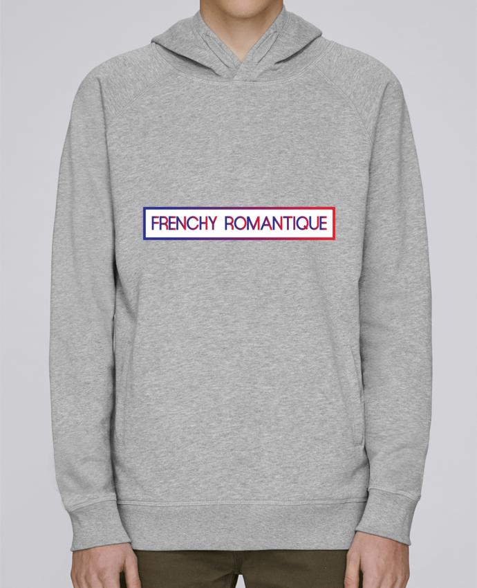 Sweat Capuche Homme Stanley Base Frenchy romantique par tunetoo