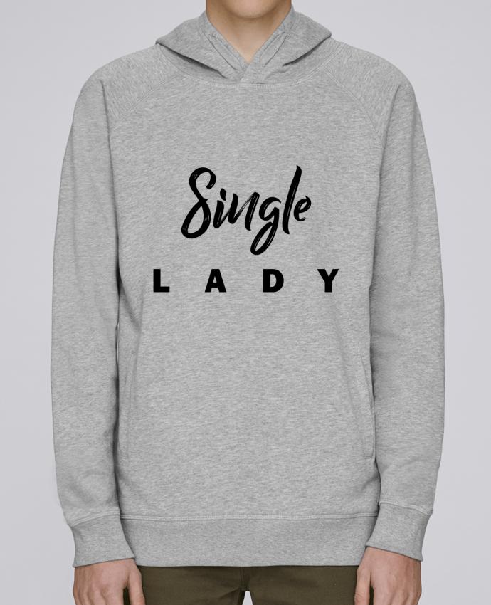 Sweat Capuche Homme Stanley Base Single lady par tunetoo
