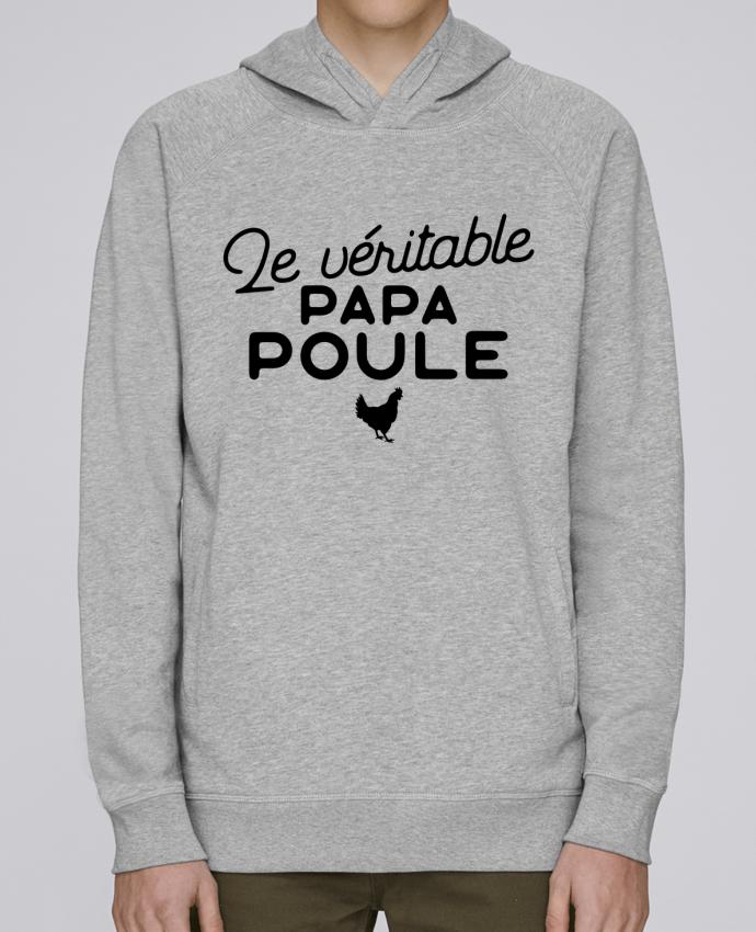 Sweat Capuche Homme Stanley Base Papa poule cadeau noël par Original t-shirt