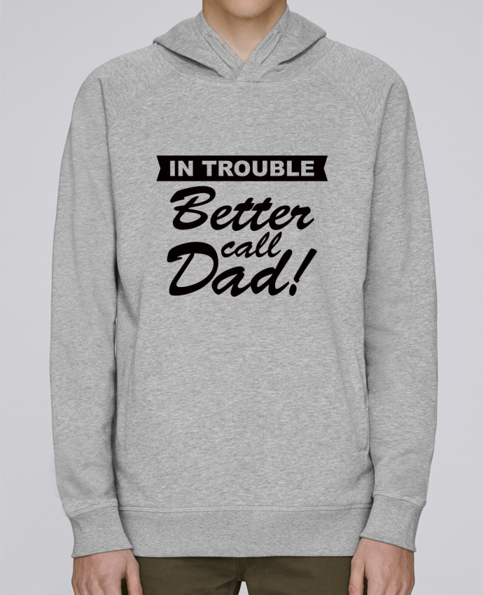 Sweat Capuche Homme Stanley Base Better call dad par Freeyourshirt.com