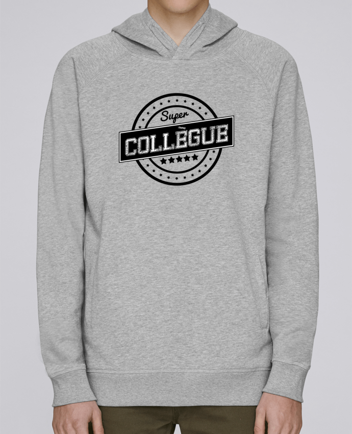 Sweat Capuche Homme Stanley Base Super collègue par justsayin