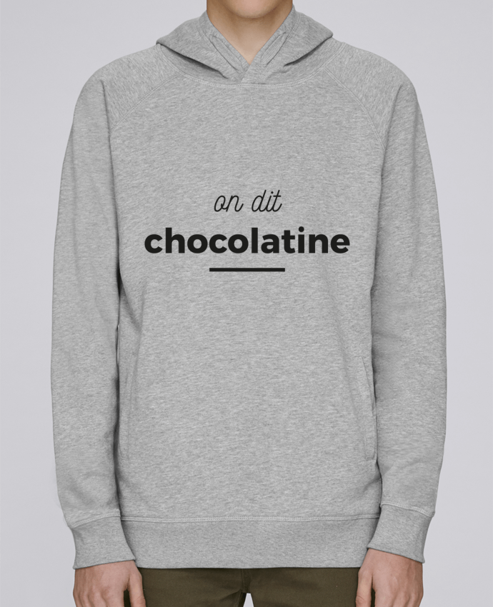 Sweat Capuche Homme Stanley Base On dit chocolatine par Ruuud