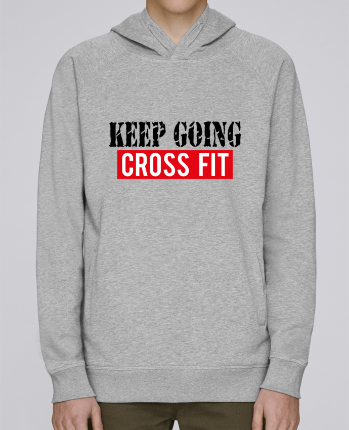 Sweat Capuche Homme Stanley Base Keep going ! Crossfit par tunetoo