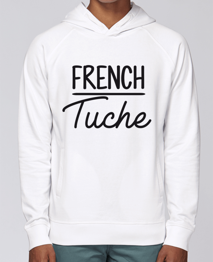 Sweat Capuche Homme Stanley Base French Tuche par FRENCHUP-MAYO