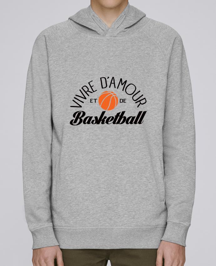 Sweat Capuche Homme Stanley Base Vivre d'Amour et de Basketball par Freeyourshirt.com