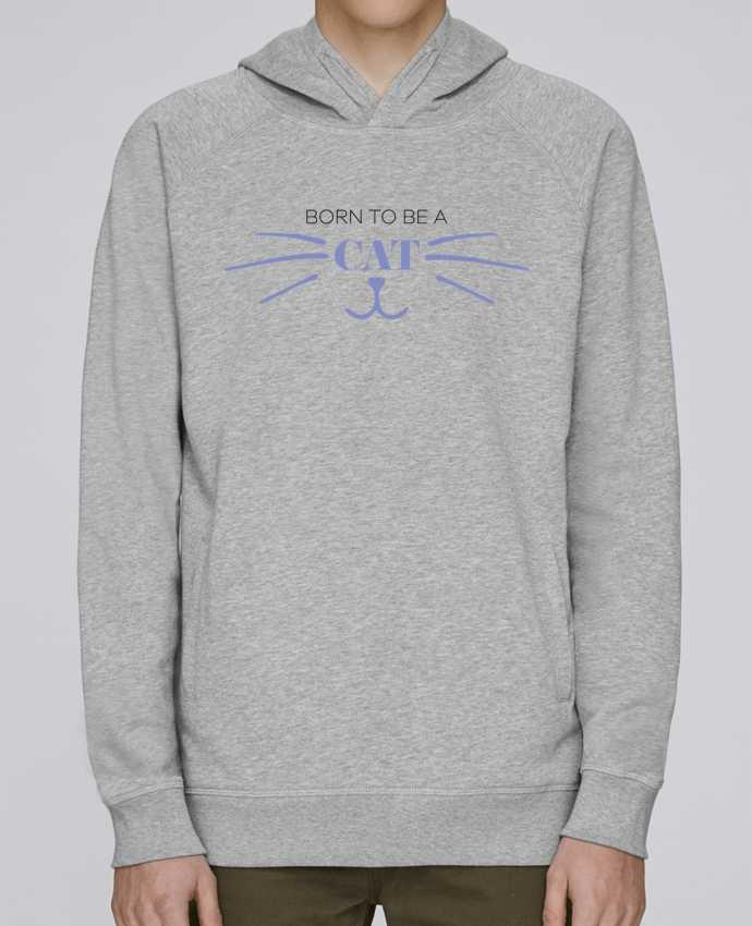 Sweat Capuche Homme Stanley Base Born to be a cat par tunetoo