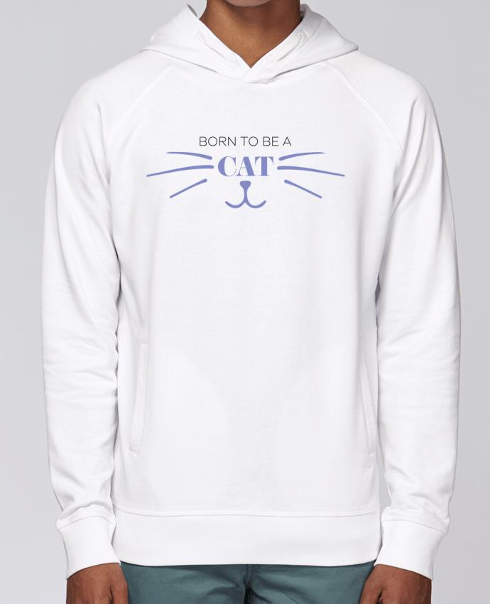Sweat Capuche Homme Stanley Base Born to be a cat par tunetoo