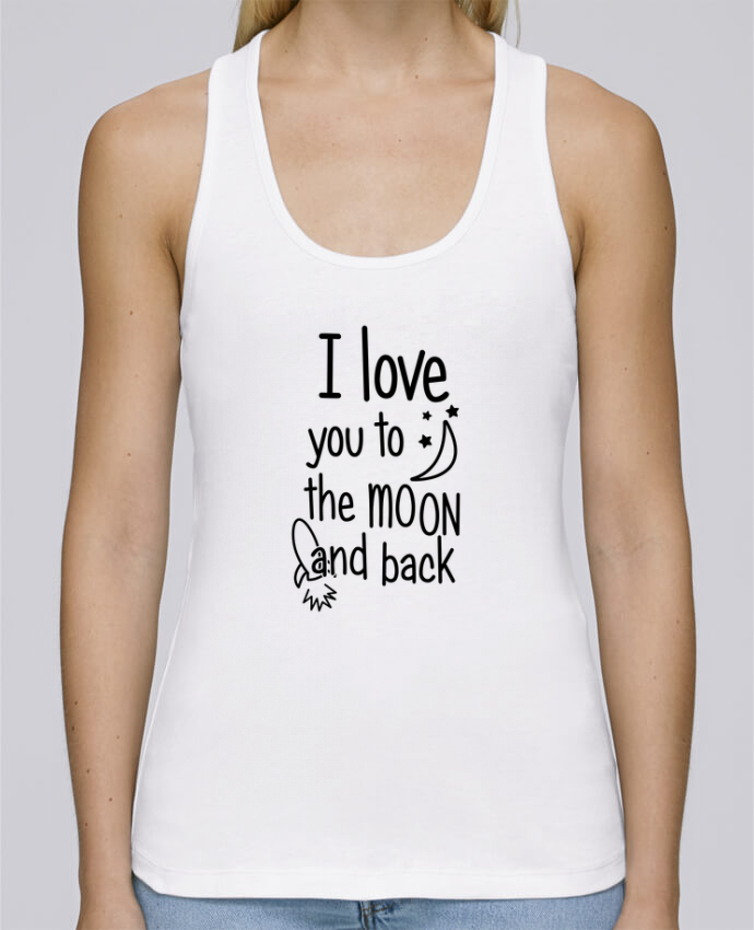 Débardeur I love you to the moon and back pour femme par tunetoo