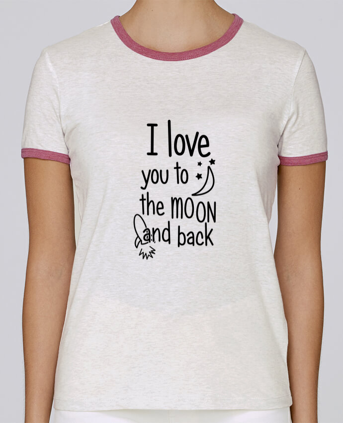 T-shirt Femme Stella Returns femme brodé I love you to the moon and back par tunetoo
