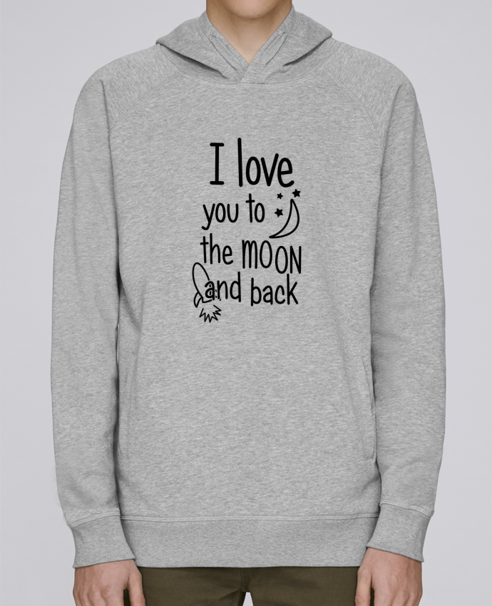 Sweat Capuche Homme Stanley Base I love you to the moon and back par tunetoo