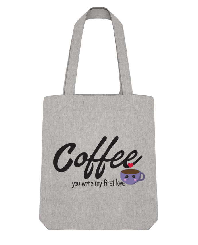 Tote Bag Stanley Stella Coffee you were my first love par tunetoo