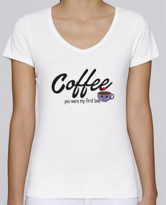 T-shirt Femme Col V Stella Chooses Coffee you were my first love par tunetoo