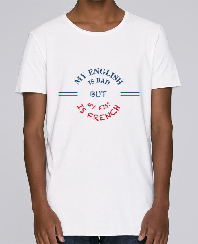 T-shirt Homme Oversized Stanley Skates My english is bad but my kiss is french par tunetoo