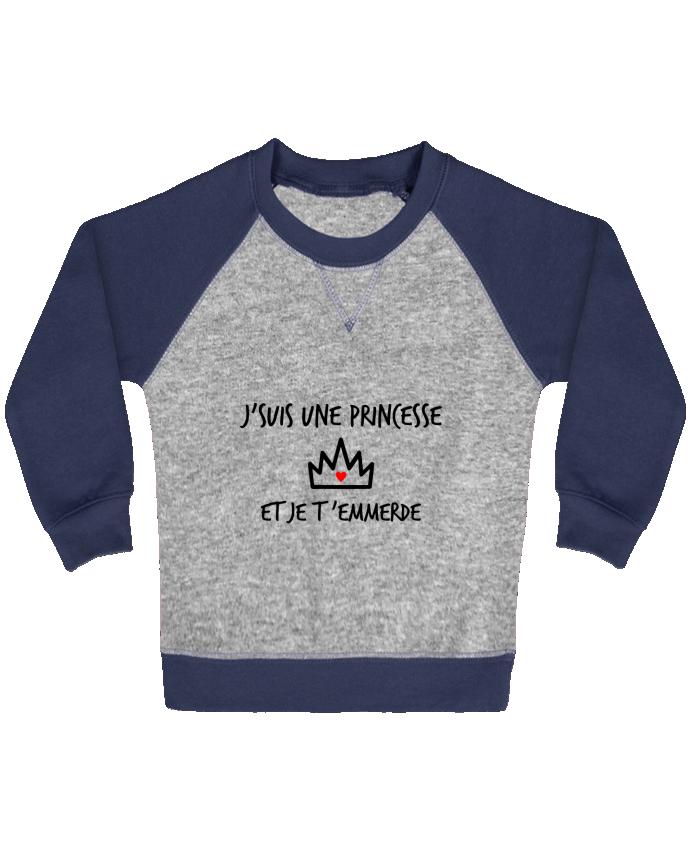 Sweat Shirt Bébé Col Rond Manches Raglan Contrastées J'suis une princesse et je t'emmerde par Benichan