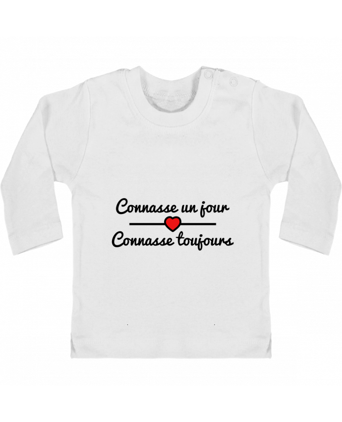 T-shirt Bébé Manches Longues Boutons Pression Connasse un jour, connasse toujours manches longues du designer Benichan
