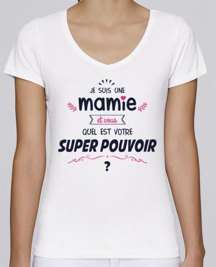 T-shirt Femme Col V Stella Chooses Mamie et vous, quel est votre super-pouvoir ? par tunetoo