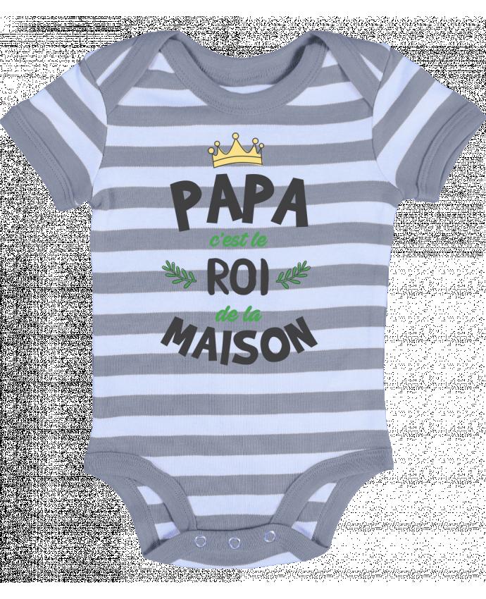 Body Bébé à Rayures Papa c'est le roi de la maison - tunetoo