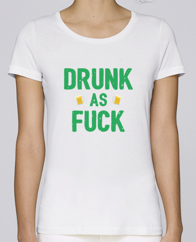 T-shirt Femme Stella Loves Drunk as fuck par tunetoo