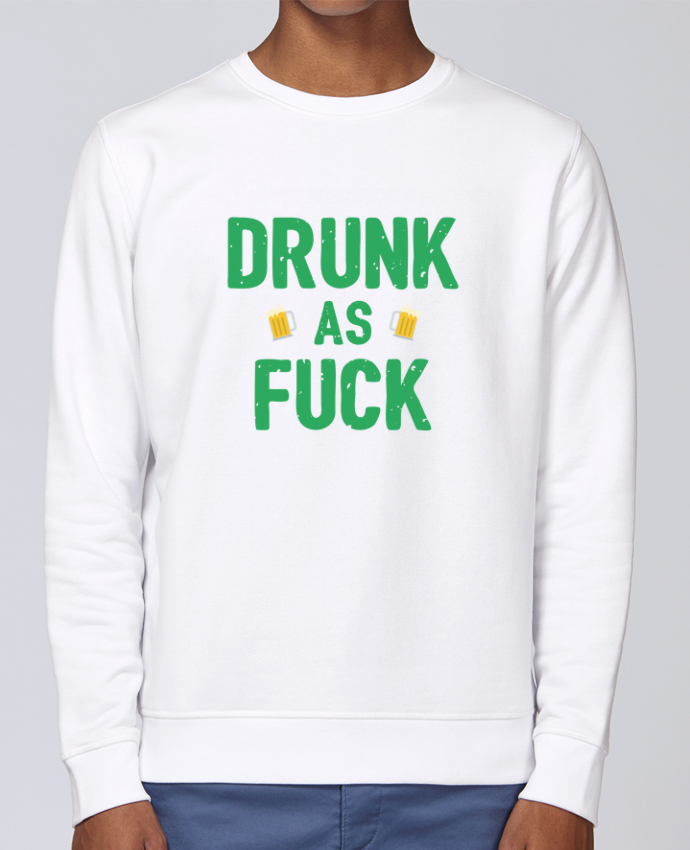 Sweat Col rond Unisex Stanley Stella Rise Drunk as fuck par tunetoo