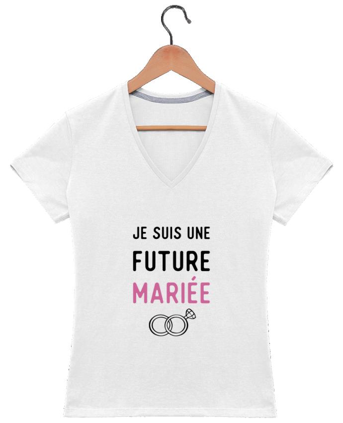T-shirt Col V Femme 180 gr Je suis une future mariée cadeau mariage evjf par Original t-shirt