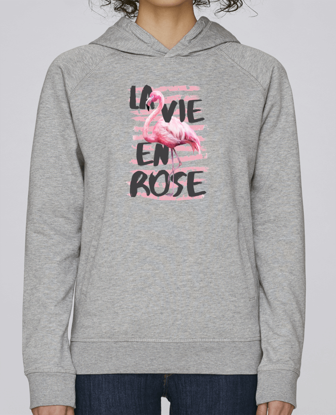 Sweat Capuche Femme Stanley Base La vie en rose par tunetoo