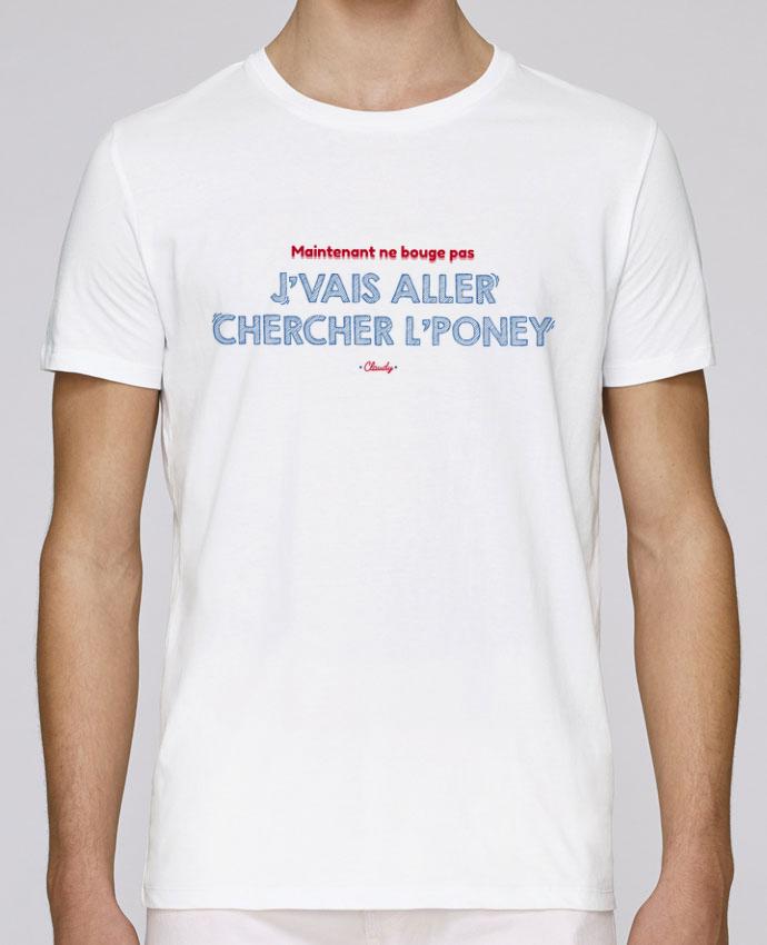 T-Shirt Col Rond Stanley Leads J'vais aller chercher l'poney - Dikkenek par tunetoo