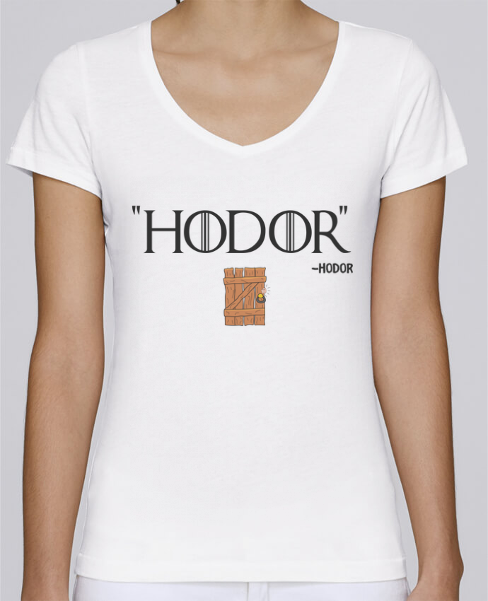 T-shirt Femme Col V Stella Chooses Hodor par tunetoo