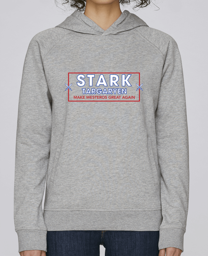 Sweat Capuche Femme Stanley Base Make Westeros Great Again par tunetoo