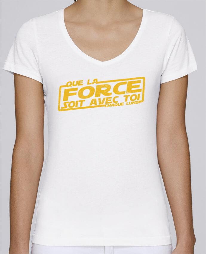 d394b106b3d75 T-shirt Femme Col V Stella Chooses Que la force soit avec toi chaque lundi