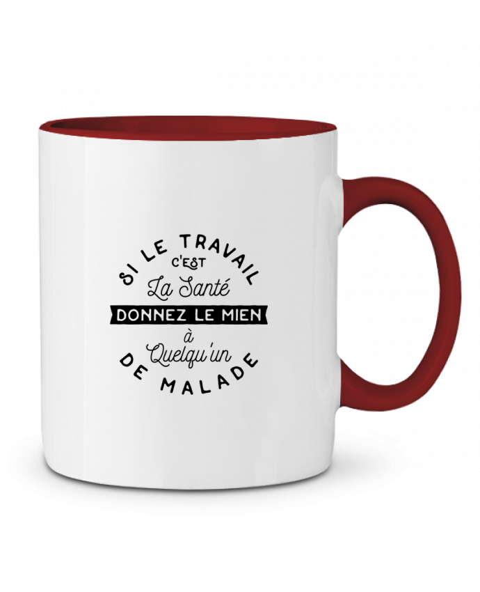 Mug en Céramique Bicolore Le travail c'est la santé cadeau Original t-shirt