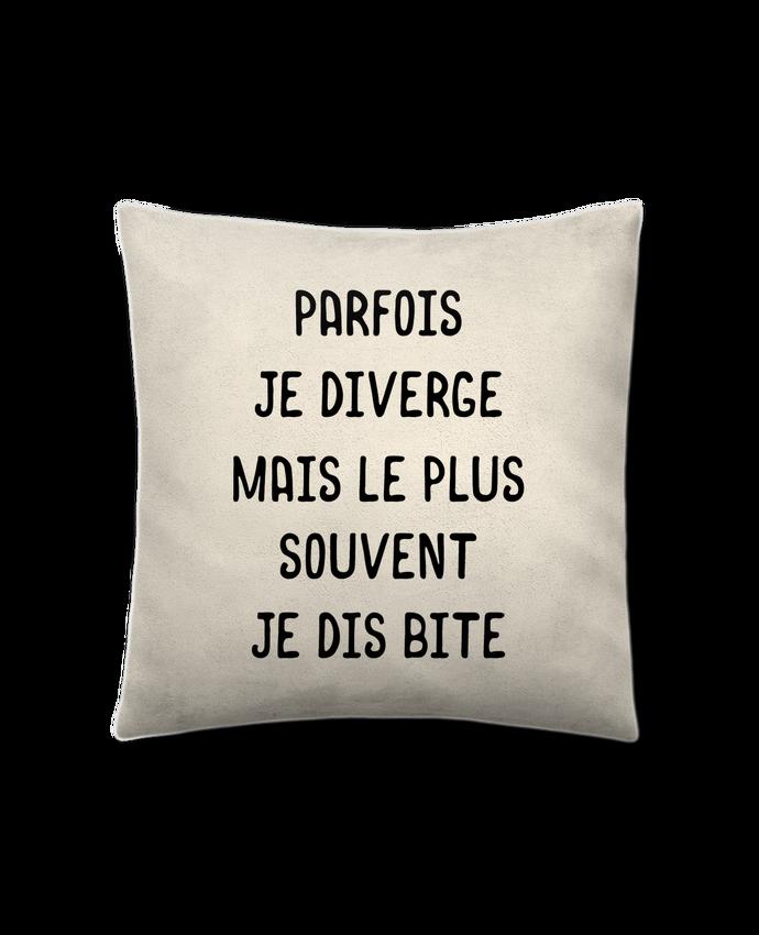 Coussin Toucher Peau de Pêche 41 x 41 cm Parfois je diverge cadeau par Original t-shirt