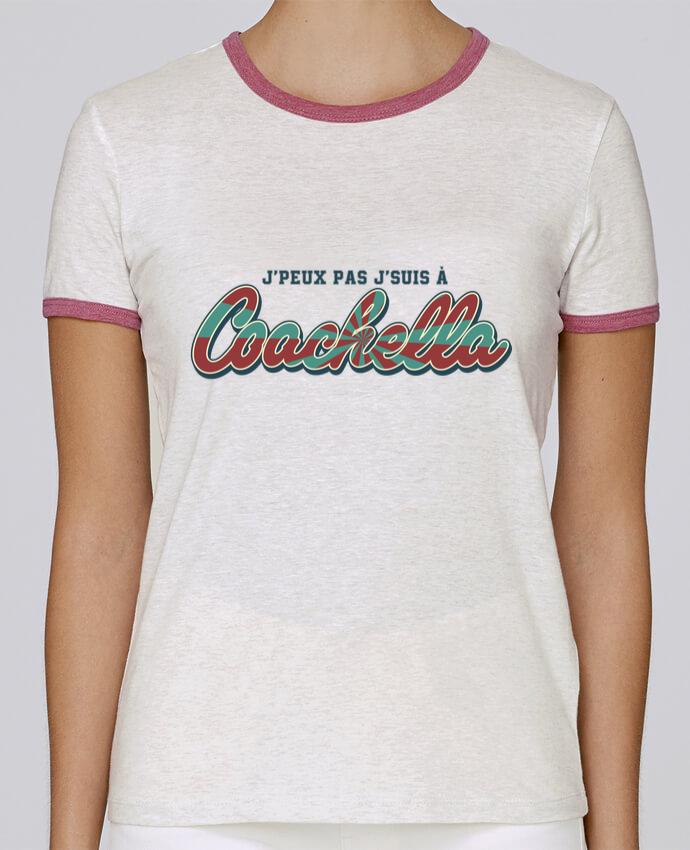 T-shirt Femme Stella Returns J'peux pas j'suis à Coachella pour femme par tunetoo
