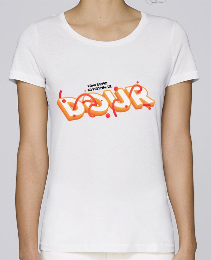 T-shirt Femme Stella Loves Finir sourd au festival de DOUR par tunetoo
