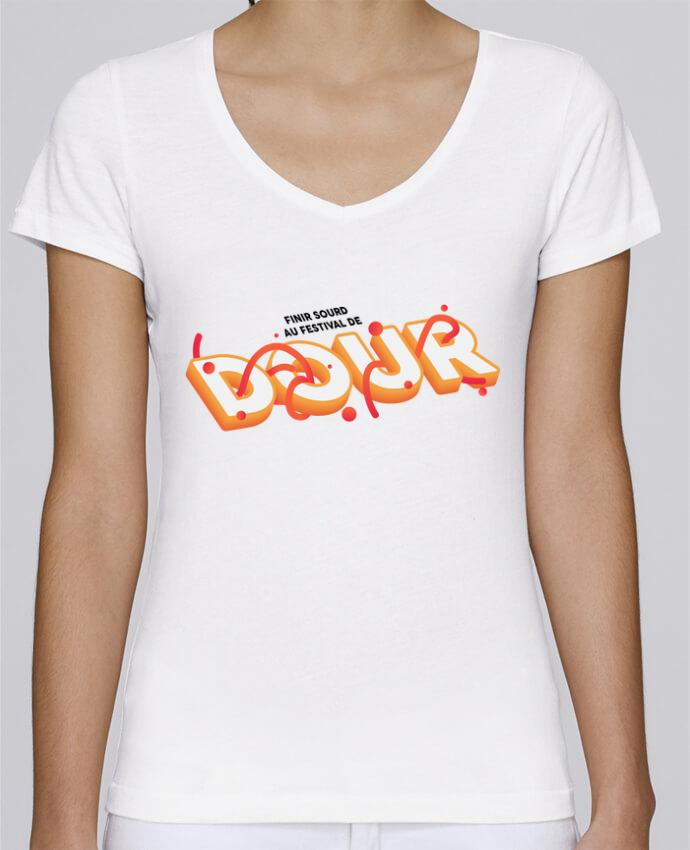 T-shirt Femme Col V Stella Chooses Finir sourd au festival de DOUR par tunetoo