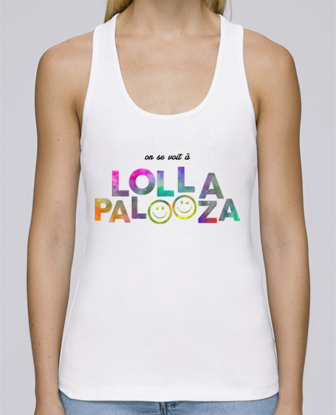 Débardeur bio femme Stella Dreams On se voit à Lollapalooza par tunetoo en coton Bio
