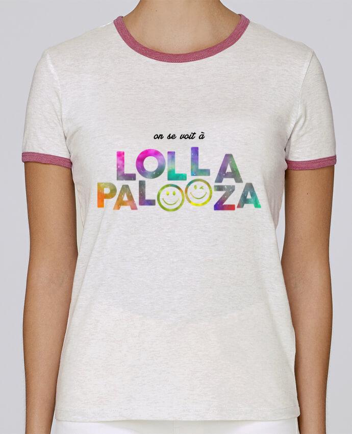 T-shirt Femme Stella Returns On se voit à Lollapalooza pour femme par tunetoo