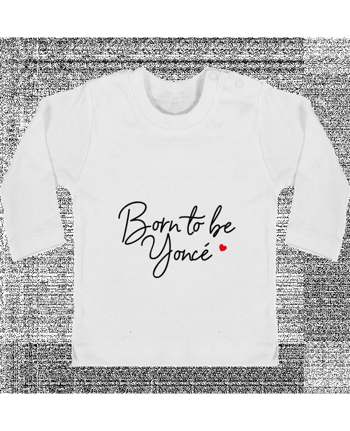 T-shirt Bébé Manches Longues Boutons Pression Born to be Yoncé manches longues du designer Nana