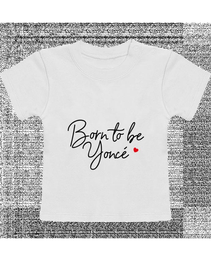 T-Shirt Bébé Manches Courtes Born to be Yoncé manches courtes du designer Nana