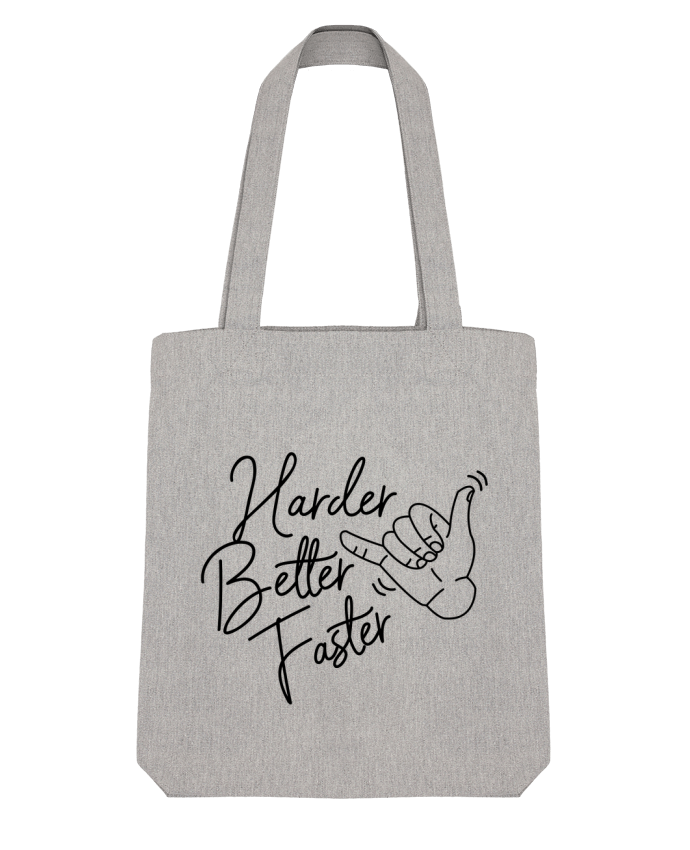 Tote Bag Stanley Stella Harder Better Faster par Nana