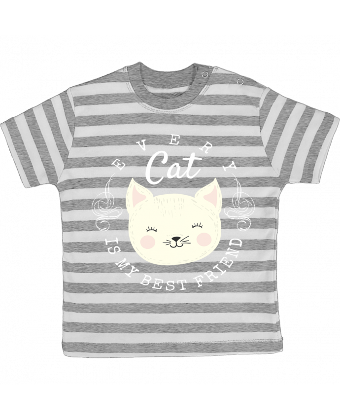 T-shirt Bébé à Rayures every cat is my best friend par livelongdesign