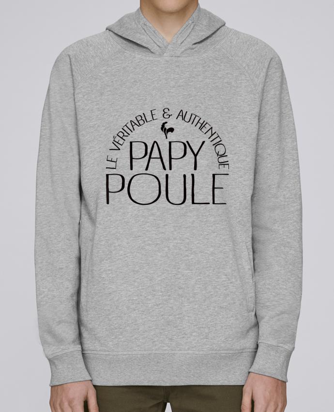 Sweat Capuche Homme Stanley Base Papy Poule par Freeyourshirt.com